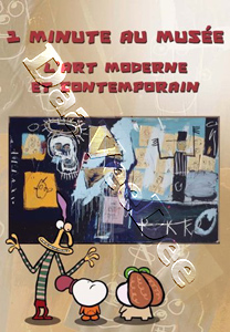 1 minute au musée, L'art moderne et Contemporain ( 1 Minute in a Museum: The Modern and Contemporary Art ) (DVD)