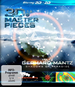 3D Masterpieces: Gerhard Mantz - Shadows of Paradise (Vol. 2) (Blu-Ray)