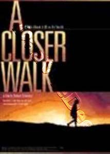 A Closer Walk (DVD)