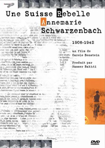 A Swiss Rebel - Annemarie Schwarzenbach (DVD)