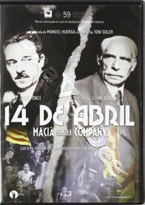 April 14th: Macia vs Companys (DVD)