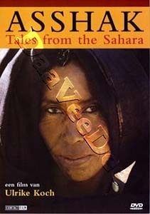 Asshak - Tales from the Sahara (DVD)