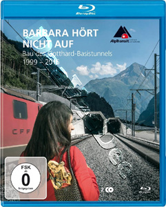 Barbara Is Not Finished Yet - Construction of the Gotthard Base Tunnel (1999 - 2016) - 2-Disc Set