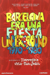 Barcelona Was A Party - Underground 1970 - 1980 (DVD)