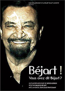 Béjart! ... Did you say Béjart? …