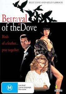 Betrayal of the Dove (DVD)
