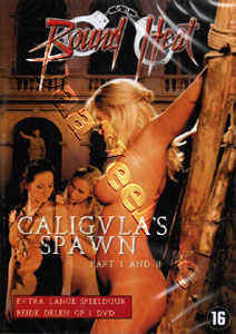 Bound Heat: Caligula's Spawn (Part I & II) (DVD)