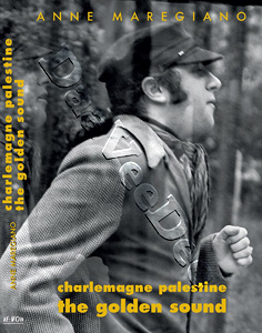 Charlemagne Palestine : The Golden Sound (DVD)