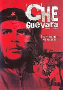 Che Guevara The Myth and His Mission (DVD)