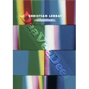 Christian Lebrat: Vibrations (DVD)