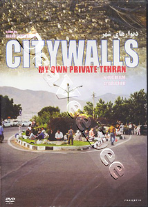City Walls: My Own Private Teheran (DVD)