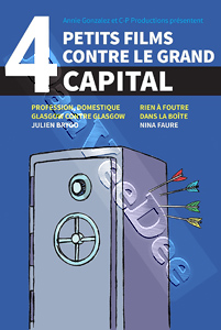 Four small films against big capital (DVD)