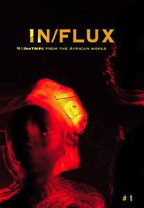 IN/FLUX #1: Mediatrips from the African World (DVD)