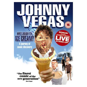 Johnny Vegas: Who's Ready for Ice Cream? (DVD)