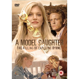 A Model Daughter: The Killing of Caroline Byrne (DVD)