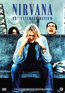 Nirvana: The Ultimate Review