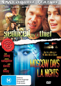 Seduced by a Thief / Moscow Days L.A. Nights (DVD)