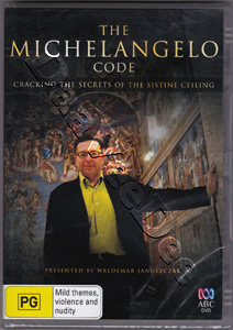 The Michelangelo Code: Lost Secrets of the Sistine Chapel